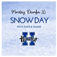 Snow Day - December 16th